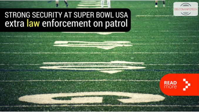 STRONG SECURITY AT SUPER BOWL USA